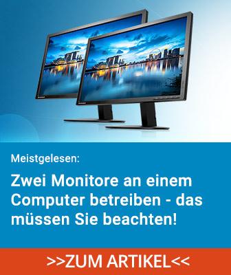 Das müssen Sie beachten, wenn Sie zwie Monitore an einen Computer anschließen wollen